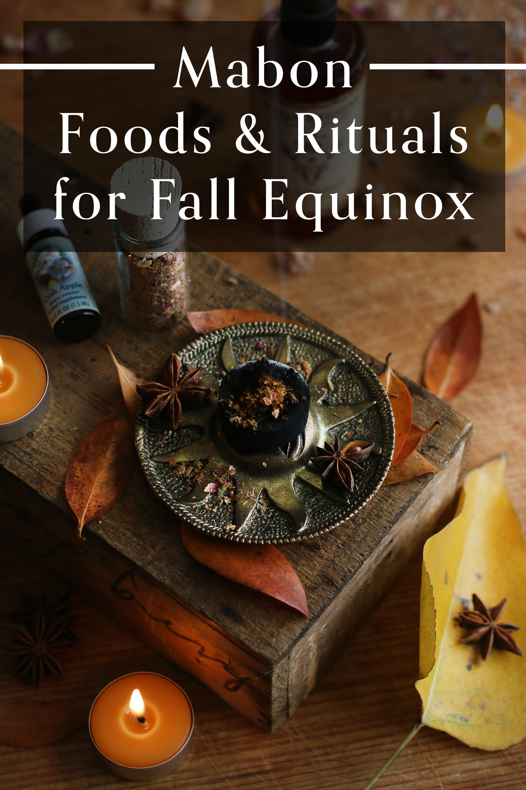 Fall Equinox Rituals Herbs Recipes To Celebrate Mabon Five Flavors Herbs